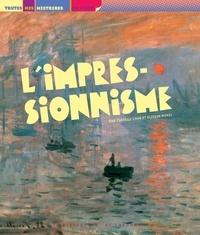 Isabelle Cahn et Olivier Morel - L'impressionnisme.