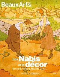 Isabelle Cahn et Claude Pommereau - Les Nabis et le décor - Bonnard, Vuillard, Maurice Denis... Musée du Luxembourg.