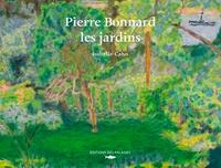 Isabelle Cahn - Pierre Bonnard - Les jardins.