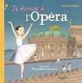 Isabelle Calabre et  Princesse Camcam - Je danse à l'opéra.