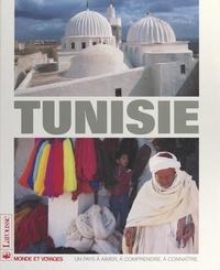 Isabelle Calabre et Philippe Dechartre - La Tunisie.