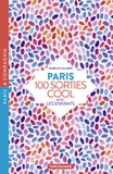 Isabelle Calabre - Paris 100 sorties cool avec les enfants.