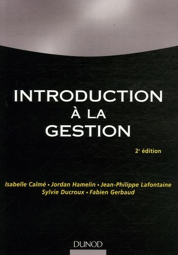 Isabelle Calmé et Jordan Hamelin - Introduction à la gestion.