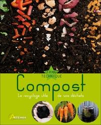 Isabelle Calmets - Compost - Le recyclage utile de vos déchets.