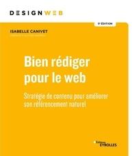 Isabelle Canivet - Bien rédiger pour le web - Stratégie de contenu pour ameliorer son référencement.