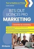 Isabelle Capestan - L'essentiel du marketing BTS-DUT-Licences professionnelles.