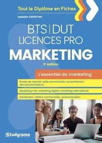 L'essentiel du marketing BTS-DUT-Licences professionnelles - Isabelle Capestan |