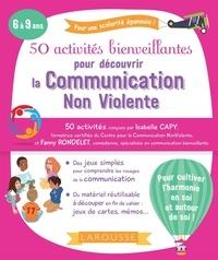 Isabelle Capy et Fanny Rondelet - 50 activités bienveillantes pour apprendre la communication non violente.