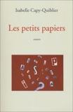 Isabelle Capy-Quiblier - Les petits papiers.