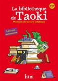 Isabelle Carlier et Angélique Le Van Gong - La bibliothèque de Taoki CP - Méthode de lecture syllabique.
