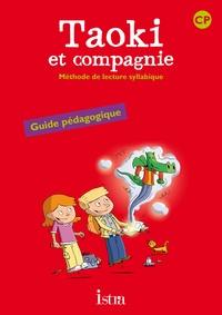Isabelle Carlier et Angélique Le Van Gong - Méthode de lecture syllabique CP Taoki et compagnie - Guide pédagogique.