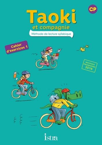 Isabelle Carlier et Angélique Le Van Gong - Méthode de lecture syllabique CP Taoki et compagnie - Cahier d'exercices 1.