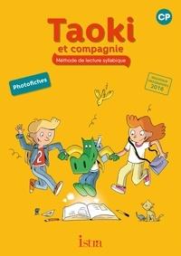Isabelle Carlier et Angélique Le Van Gong - Méthode de lecture syllabique CP Taoki et compagnie - Photofiches.