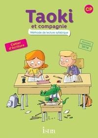 Isabelle Carlier et Angélique Le Van Gong - Méthode de lecture syllabique CP Taoki et compagnie - Cahier d'écriture.
