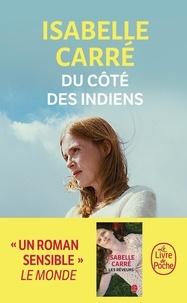Isabelle Carré - Du côté des indiens.