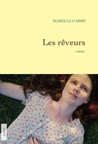 Les rêveurs. premier roman