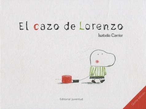 Isabelle Carrier - El cazo de lorenzo.