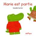 Isabelle Carrier - Marie est partie.