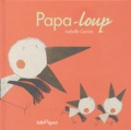 Isabelle Carrier - Papa-loup.