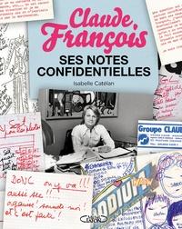 Lemememonde.fr Claude François - Ses notes confidentielles Image