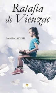 Isabelle Cayéré - Ratafia de Vieuzac.