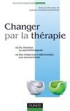 Isabelle Célestin-Lhopiteau - Changer par la thérapie - du chamane au psychothérapeute.