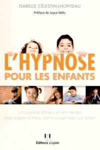 Lhypnose pour les enfants - Perspectives thérapeutiques, Principales indications, Boîte à outils hypnotique et exemples cliniques.pdf
