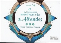 Isabelle Cerf et  Fanaha - Les Atlandes - Cancer, scorpion, poissons.