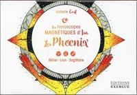 Isabelle Cerf et  Fanaha - Les phoenix - Bélier, Lion, Sagittaire.