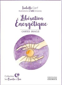 Electronic ebook pdf download Libération énergétique  - Cartes oracle par Isabelle Cerf, Amanda Wild