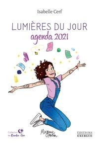 Isabelle Cerf - Lumières du jour - Agenda 2021.
