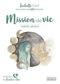 Isabelle Cerf et Amanda Wild - Mission de vie - Cartes oracle.