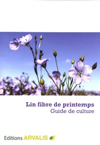 Lin fibre de printemps - Guide de culture.pdf