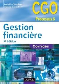 Isabelle Chambost et Thierry Cuyaubère - Gestion financière - 5e éd. - Corrigés.