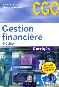 Isabelle Chambost et Thierry Cuyaubère - Gestion financière CGO - Corrigés.