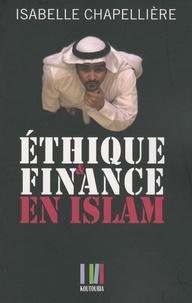 Isabelle Chapellière - Ethique et finance en Islam.