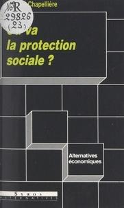 Isabelle Chapellière et Denis Clerc - Où va la protection sociale ?.