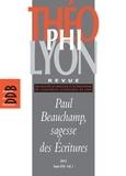 Isabelle Chareire et  Collectif - Théophilyon, N° 17 Volume 1, Avril - Paul Beauchamp, sagesse des Ecritures.