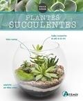 Isabelle Charleuf-Calmets - Plantes succulentes.