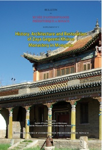 Isabelle Charleux - History, architecture and restoration of Zaya Gegeenii Khüree Monastery in Mongolia.