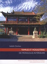 Isabelle Charleux - Temples et monastères de Mongolie-intérieure. 1 Cédérom