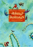 Isabelle Charly et  Collectif - Animal, animaux.
