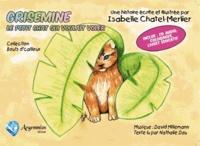 Isabelle Chatel Merlier - Grisemine, le petit chat qui voulait voler. 1 CD audio
