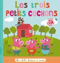 Isabelle Chauvet et Marie Delhoste - Les trois petits cochons.