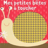 Isabelle Chauvet - Mes petites bêtes à toucher.
