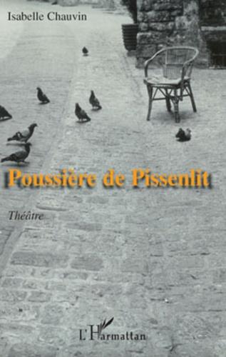 Isabelle Chauvin - Poussière de pissenlit.