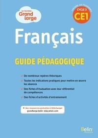 Isabelle Chavigny et Sandra Christophe - Français CE1 cycle 2 Le nouveau Grand large - Guide pédagogique.