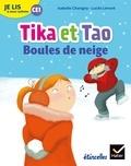 Isabelle Chavigny et Lucile Limont - Français CE1 Je lis à mon rythme - Tika et Tao, boules de neige.