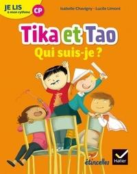 Isabelle Chavigny et Lucile Limont - Français CP Je lis à mon rythme - Tika et Tao, qui suis-je ?.