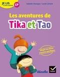 Isabelle Chavigny et Lucile Limont - Français CP Je lis à mon rythme - Les aventures de Tika et Tao.